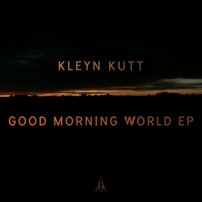 Kleyn_Kutt_Good_Morning_World_Ep-front-large